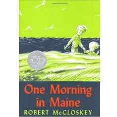 One Morning in Maine - Hardcover – Pacifier~ One of my favorites as a kid!