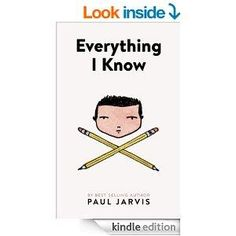 Everything I Know by Paul Jarvis 4.8 Stars (12 Reviews) was £2.05