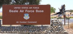 Beale AFB, Marysville California, home of the 9th Reconnaissance Wing and birthplace of my daughter.