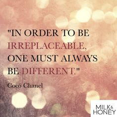 Coco Chanel| This is why I work so hard to stand out & yet every bitch wants to jock my style!