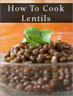 How To Cook Lentils: + 20 Dishes To Try A Cheap & Easy versatile food item that can be used in a variety of ways inexpensive to buy and their shelf life can't be beat. Store them (dried, uncooked) in airtight containers or glass jars and they'll last fo Bean Recipes, Vegetarian Recipes, Healthy Recipes, Recipes For Lentils, Easy Lentil Recipes, How To Cook Lentils, Dried Lentils, Whole Food Recipes, Lentils