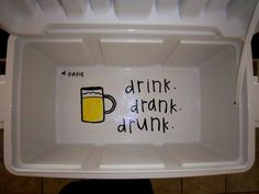 Inside of a frat cooler: drink, drank, drunk Diy Cooler, Coolest Cooler, Fraternity Coolers, Frat Coolers, Fraternity Formal, Formal Cooler Ideas, Delta Gamma, Theta, Tri Delta