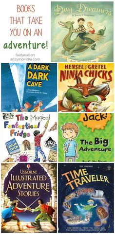 Books that take you on an adventure for ages 4-8!