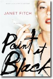 Paint it black, I get so lost in Janet Fitch's words .. Every sentence is like poetry ..
