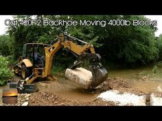 Cat 420F2 Backhoe Moving 4000lb Stepping Stones - YouTube