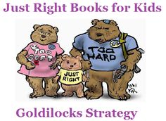 Busy Kids = Happy Mom: How to Choose Just Right Books for Kids .... Using the Goldilocks Strategy