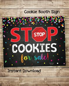 Stop Cookies for Sale Stop Cookies Sold Here Cookie Booth Daisy Girl Scouts, Girl Scout Troop, Brownie Girl Scouts, Scout Leader, Bake Sale Sign, For Sale Sign, Girl Scout Cookie Sales, Girl Scout Cookies, Gs Cookies