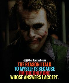 That quote for me Quotes Heath Ledger Joker Quotes, Best Joker Quotes, Joker Heath, Badass Quotes, True Quotes, Motivational Quotes, Funny Quotes, Inspirational Quotes, Qoutes