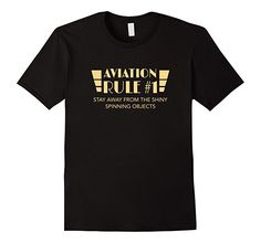 Mens Aviation Rule #1 Stay Away from Spinning Things T-shirt 2XL Black
