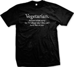 Vegetarian T-Shirt, Funny T-Shirts Vegan. $15.95. I don't understand hoe you don't eat meat.