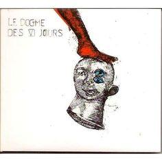 Le Dogme des VI Jours Le Dogme des VI Jours CD