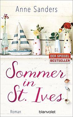 Sommer in St. Ives: Roman von Anne Sanders https://www.amazon.de/dp/376450546X/ref=cm_sw_r_pi_dp_bdnFxbW14BKGC