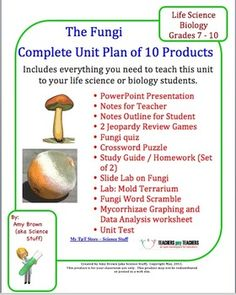 Fungi Complete Unit Plan Teaching Bundle,  This complete teaching unit plan contains 10 separate products. It includes everything you need to teach a unit on the The Fungi to your life science or biology students.   $