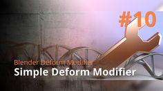Blender Deform Modifier #10 - Simple Deform Modifier