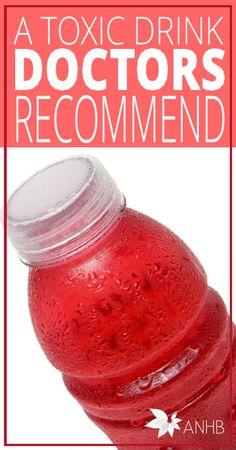 A Toxic Drink Doctors Recommend - AllNaturalHomeAndBeauty #naturalhealth #naturalpregnancy