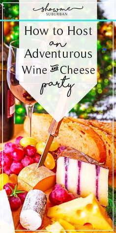 How to Host an Adventurous Wine and Cheese Party, Food And Drinks, Looking to host a fun and unique party for the holidays? Throw a fun and adventruous wine and cheese party for Christmas, Thanksgiving, or new year's! Wine And Cheese Party, Wine Tasting Party, Wine Parties, Wine Cheese, Parties Food, New Years Eve Drinks, New Year's Eve Appetizers, Wine Party Appetizers, Cheese Tasting