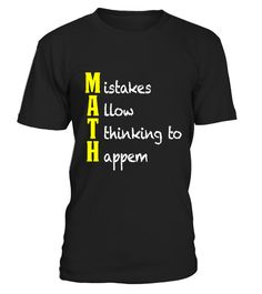"# MAth T Shirt   Funny Math Gifts   Mistakes Allow Thinking - Limited Edition .  Special Offer, not available in shops      Comes in a variety of styles and colours      Buy yours now before it is too late!      Secured payment via Visa / Mastercard / Amex / PayPal      How to place an order            Choose the model from the drop-down menu      Click on ""Buy it now""      Choose the size and the quantity      Add your delivery address and bank details      And that's it!      Tags: We have…"