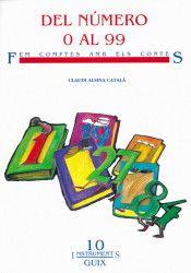 L-I/488. Del número 0 al 99 Fem comptes amb els contes / Claudi Alsina Català. Barcelona : Graó, 1993.