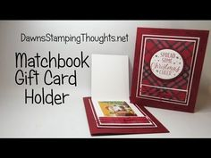 Matchbook Gift Card Holder using Stampin'Up! Products - Dawns stamping thoughts Stampin'Up! Demonstrator Stamping Videos Stamp Workshop Classes Scissor C - Gift Cards Money, Itunes Gift Cards, Fun Fold Cards, Folded Cards, Dawns Stamping Thoughts, Christmas Gift Card Holders, Stampinup, Card Tutorials, Video Tutorials