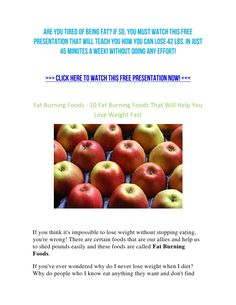 Foods That Help You Lose Weight Fast The best place to find how to have joyful life! http://myhealthplan.net
