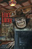 Lilja's Library - The World of Stephen King [1996 - 2013]
