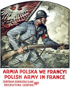 Polish WWI Poster  | Polish Army in France | The Blue Army | Haller Army | note: Angela Merkel´s Polish paternal grandfather Kazmierczak from Poznan (Posen), Poland fought in the Haller Army in WW1 against the Germans/Prussians !! | ²| https://www.pinterest.com/pin/501447739739712567/