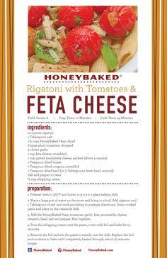 HoneyBaked Rigatoni With Tomatoes & Feta Cheese #HoneyBaked #Ham #Rigatoni #Recipe