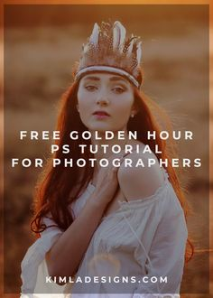 Free Golden Hour PS Tutorial for Photographers