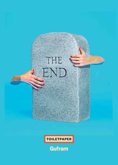 THE END by Toiletpaper for Gufram, 2014. LIMITED EDITION 1000 Multipli. www.gufram.it