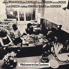 Traffic - Welcome to the Canteen