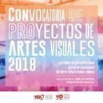 Convocatoria de Proyectos de Artes Visuales 2018
