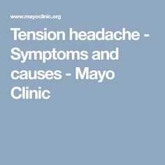 Marfan syndrome - Symptoms and causes - Mayo Clinic Tension Headache Symptoms, Alcohol Poisoning Symptoms, Liver Failure Symptoms, Exercise When Pregnant, Marfan Syndrome, Anxiety Disorder Symptoms, Getting Rid Of Hemorrhoids, Myasthenia Gravis, Head Pain
