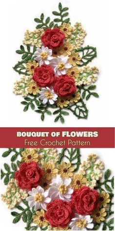 Bouquet of Flowers [Free Crochet Pattern] Bouquet of Mixed Flowers consists Roses, little flowers, branches and leaves