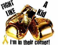 FIGHT LIKE A KID!! September is Childhood Cancer Awareness Month
