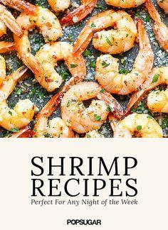 Fast and Easy Shrimp Dinner Recipes | POPSUGAR Food#photo-36720480#photo-36720480#photo-36720480