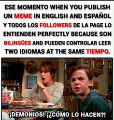 yo si pude y no soy bilingue Funny Spanish Memes, Spanish Humor, Stupid Funny Memes, Hilarious, Funny Images, Funny Pictures, Triste Disney, Memes Da Internet, Best Memes