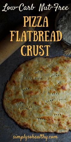 This Low-Carb, Nut-Free Pizza Flatbread Crust recipe opens a new world of cooking for those who eat low-carb, but have nut allergies. This recipe requires only three-ingredients and can be part of low-carb, ketogenic, Atkins, gluten-free, LC/HF, or Banting diet.