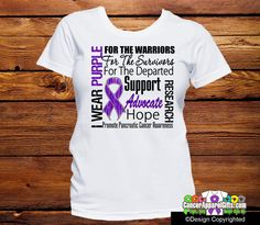 Pancreatic Cancer Tribute Shirts: I Wear a Ribbon For The Warriors, For The Survivors and For The Departed with words of Support, Advocate, Hope and Research to promote this cause brought to you by Ca