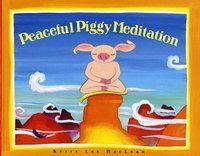 Peaceful Piggy Meditation (Albert Whitman Prairie Books)