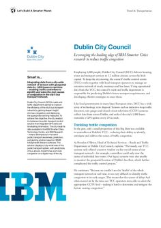 Dublin City Council ... Leveraging the leading edge of IBM Smarter Cities research to reduce traffic congestion