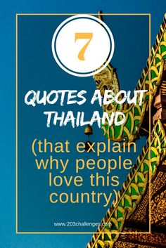 7 Thailand quotes that explain why people love this country | 203Challenges