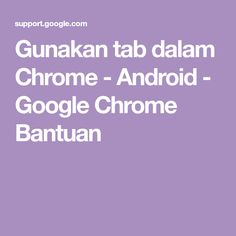 Google Chrome, Android