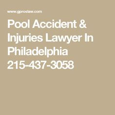 Pool Accident & Injuries Lawyer In Philadelphia 215-437-3058