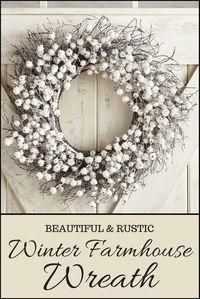 Beautiful Rustic Farmhouse Wreath for the Winter or year round. #wreath #farmhouse #winter #rustic #afflink