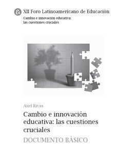 Diez ideas para pensar la innovación educativa