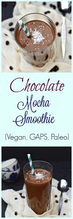 Pure and Simple Nourishment : Chocolate Mocha Smoothie (Paleo, Vegan, GAPS)