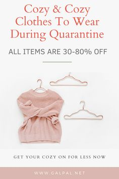 Take advantage of the these hand picked cozy and comfy items perfect for being in quarantine. All Items Are 30-80% off right now. Cheers