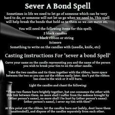 Sever a bond spell