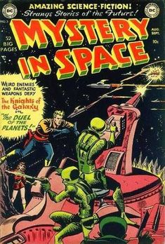 Mystery In Space #3 August 1951
