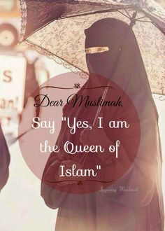 Uploaded by Inspiring Muslimah. Find images and videos about Queen, islam and hijab on We Heart It - the app to get lost in what you love. Women In Islam Quotes, Muslim Love Quotes, Islam Women, Love In Islam, Islamic Love Quotes, Islamic Inspirational Quotes, Religious Quotes, Islamic Images, Islamic Messages